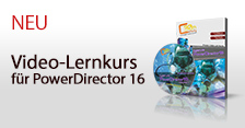 Video-Lernkurs für PowerDirector 16